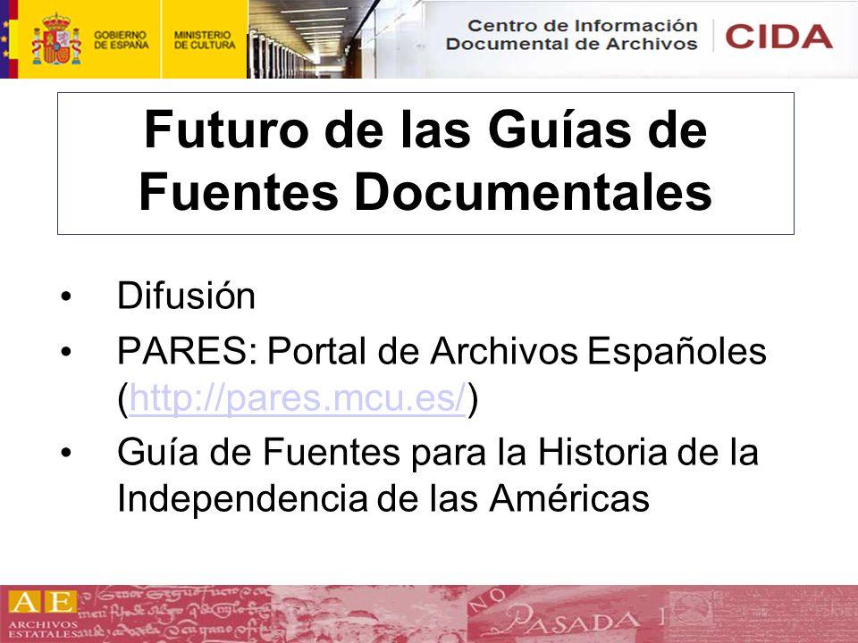 Futuro de las Guías de Fuentes Documentales