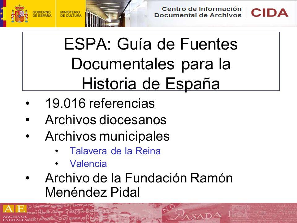ESPA: Guía de Fuentes Documentales para la Historia de España
