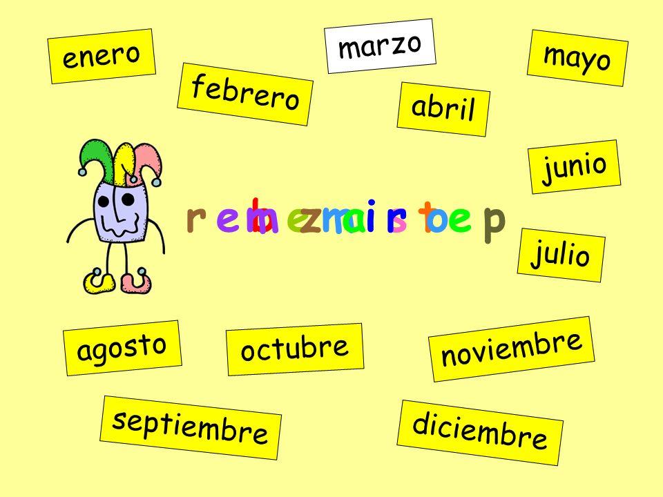 r e b e m i s t e p m z a r o marzo enero mayo febrero abril junio