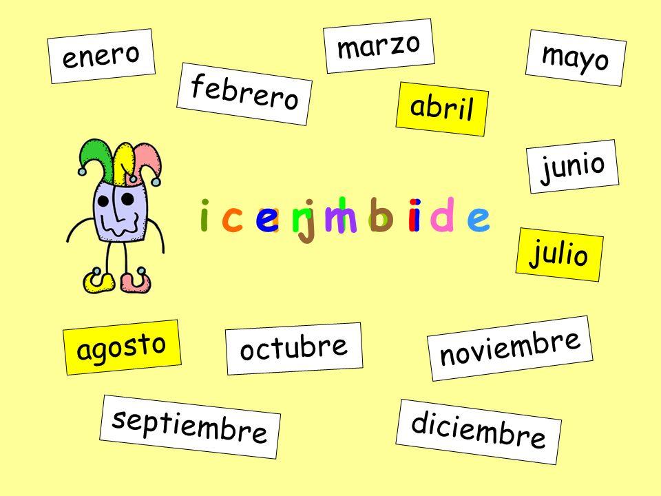 i c e r m b i d e marzo enero mayo febrero abril junio julio agosto