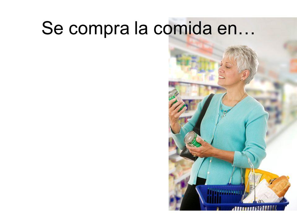 Se compra la comida en…