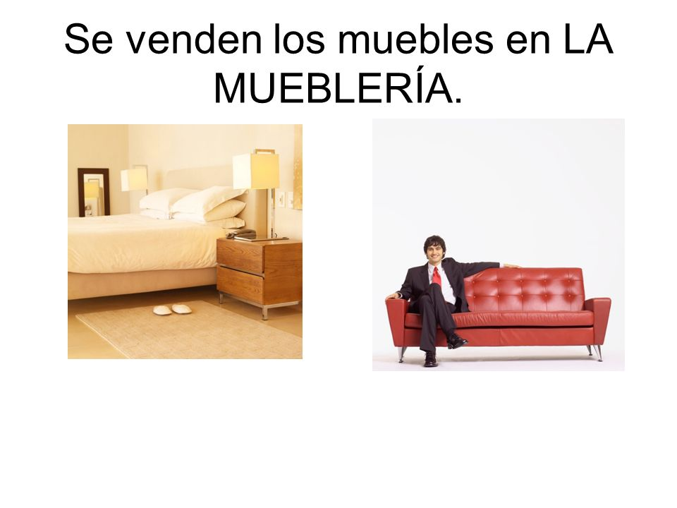 Se venden los muebles en LA MUEBLERÍA.