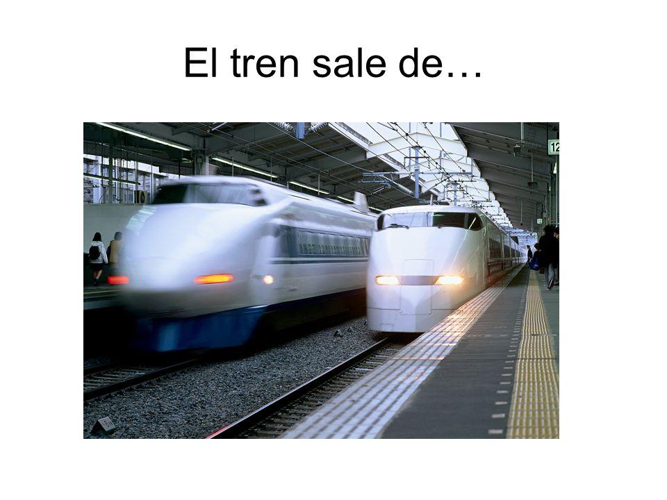 El tren sale de…
