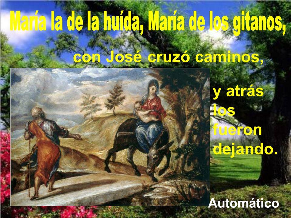 María la de la huída, María de los gitanos,