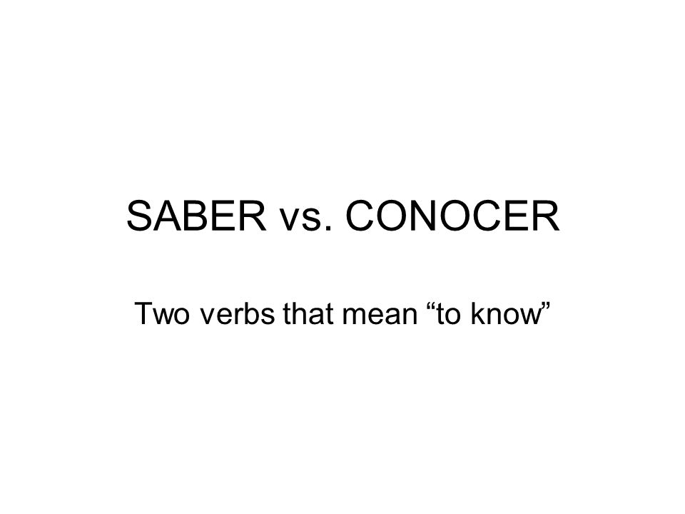 Two verbs that mean to know