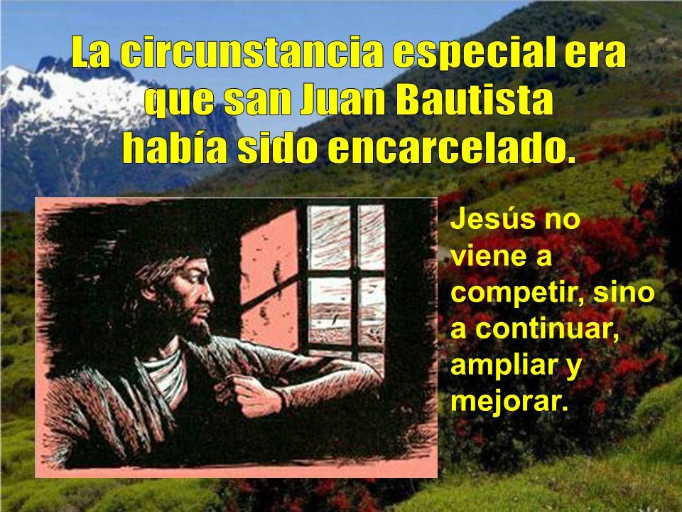 La circunstancia especial era que san Juan Bautista