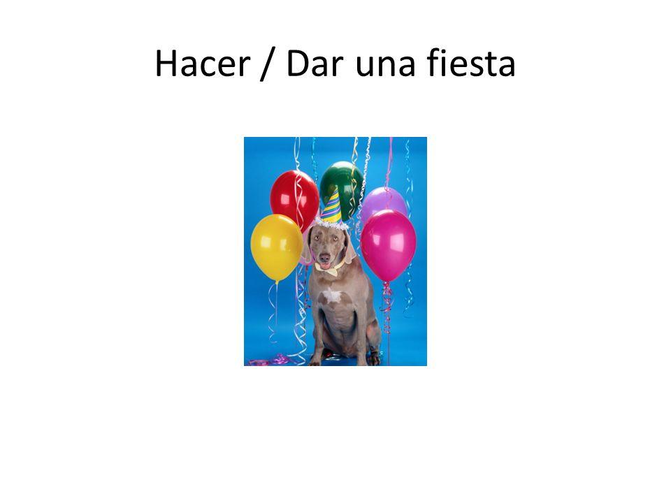 Hacer / Dar una fiesta