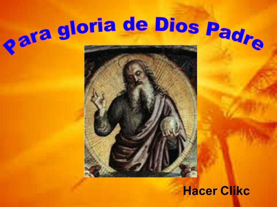 Para gloria de Dios Padre