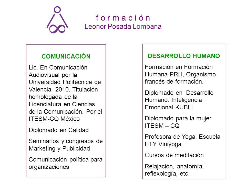 f o r m a c i ó n Leonor Posada Lombana
