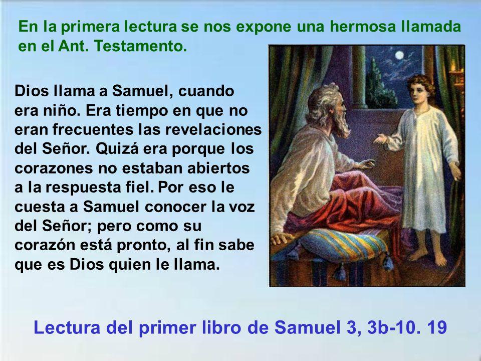 Lectura del primer libro de Samuel 3, 3b-10. 19