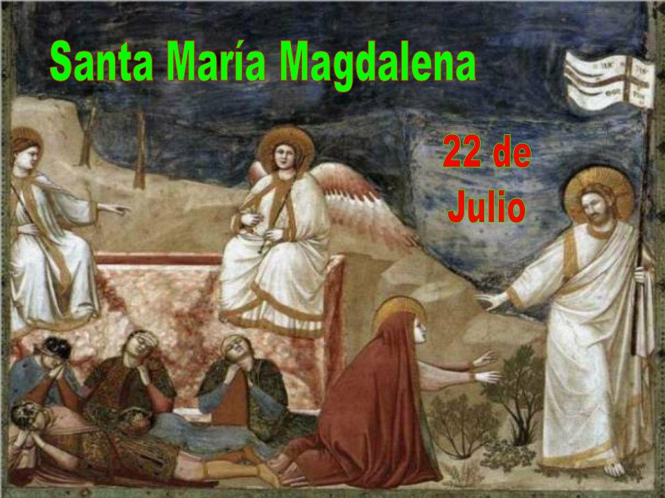 Santa María Magdalena 22 de Julio