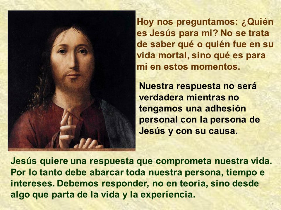 Hoy nos preguntamos: ¿Quién es Jesús para mi
