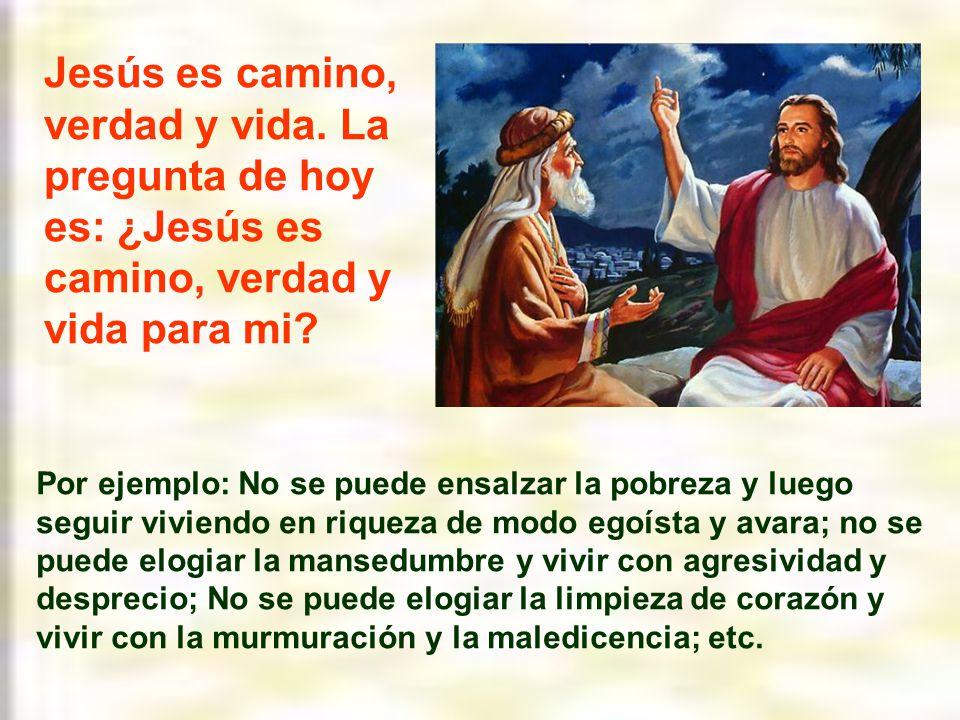 Jesús es camino, verdad y vida