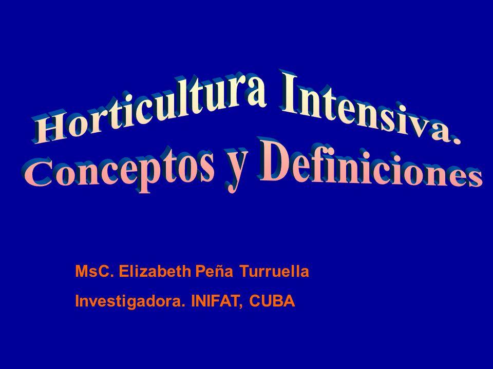 Horticultura Intensiva. Conceptos y Definiciones