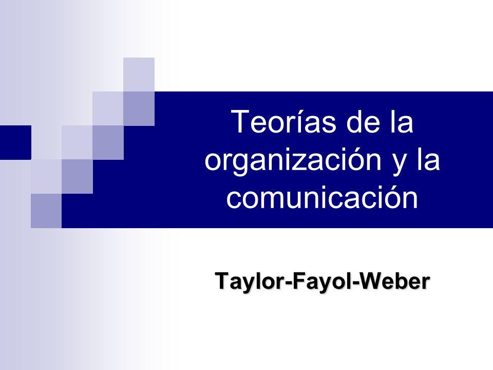 Teorías de la organización y la comunicación