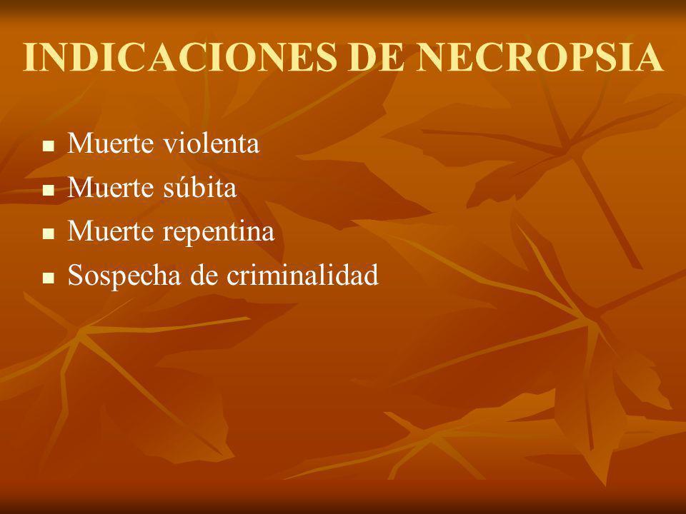 INDICACIONES DE NECROPSIA