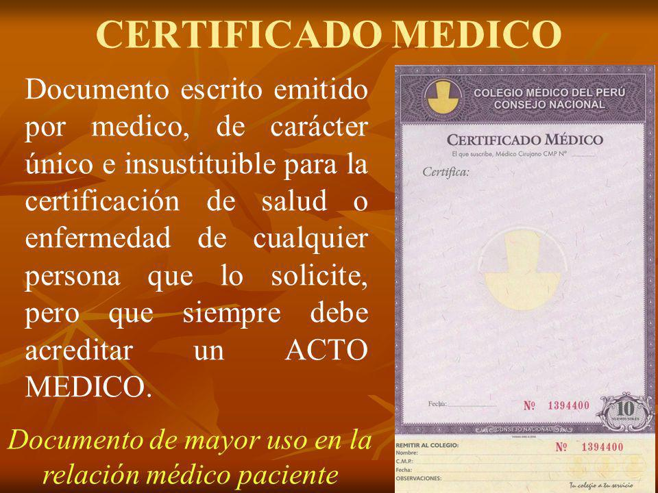 Documento de mayor uso en la relación médico paciente