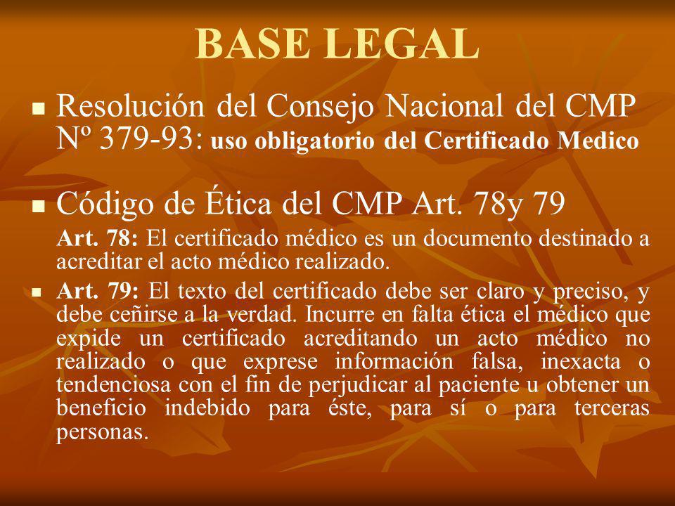 BASE LEGAL Resolución del Consejo Nacional del CMP Nº 379-93: uso obligatorio del Certificado Medico.