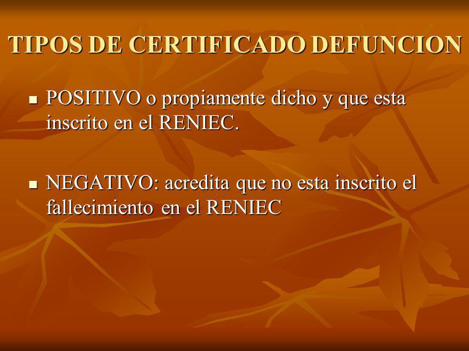 TIPOS DE CERTIFICADO DEFUNCION
