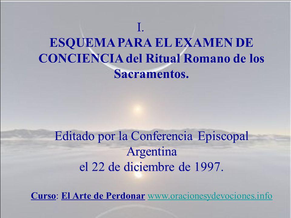 ESQUEMA PARA EL EXAMEN DE CONCIENCIA del Ritual Romano de los Sacramentos.