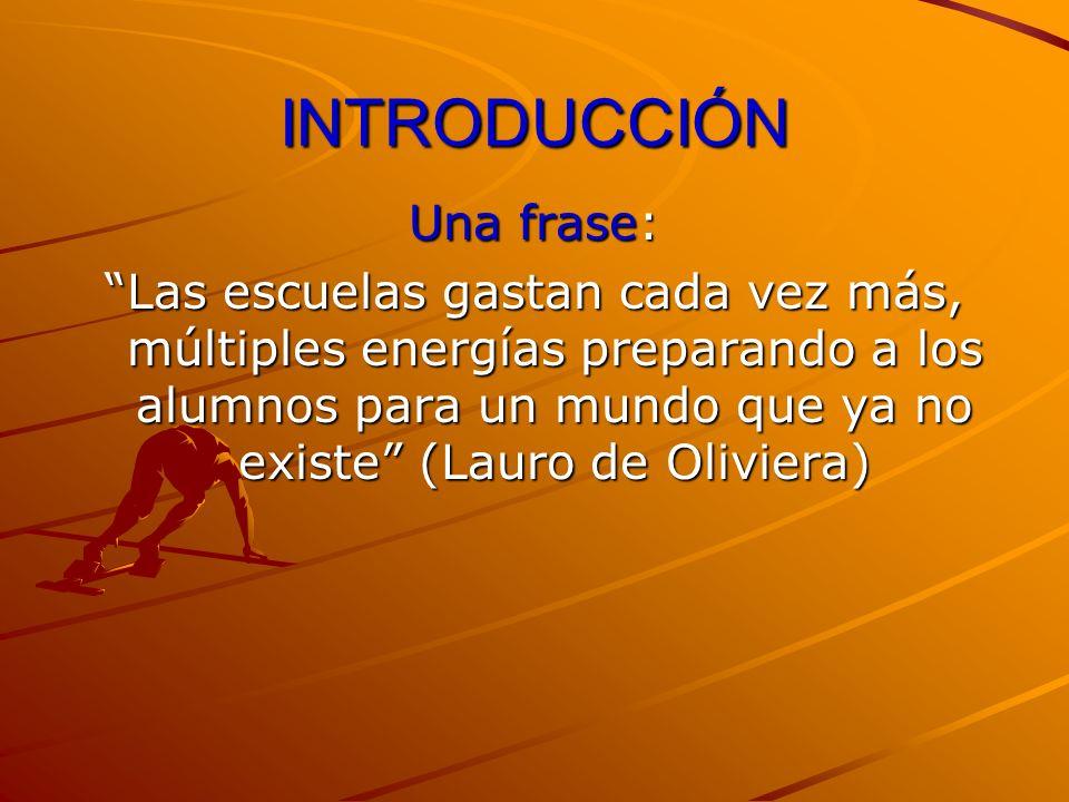 INTRODUCCIÓN Una frase: