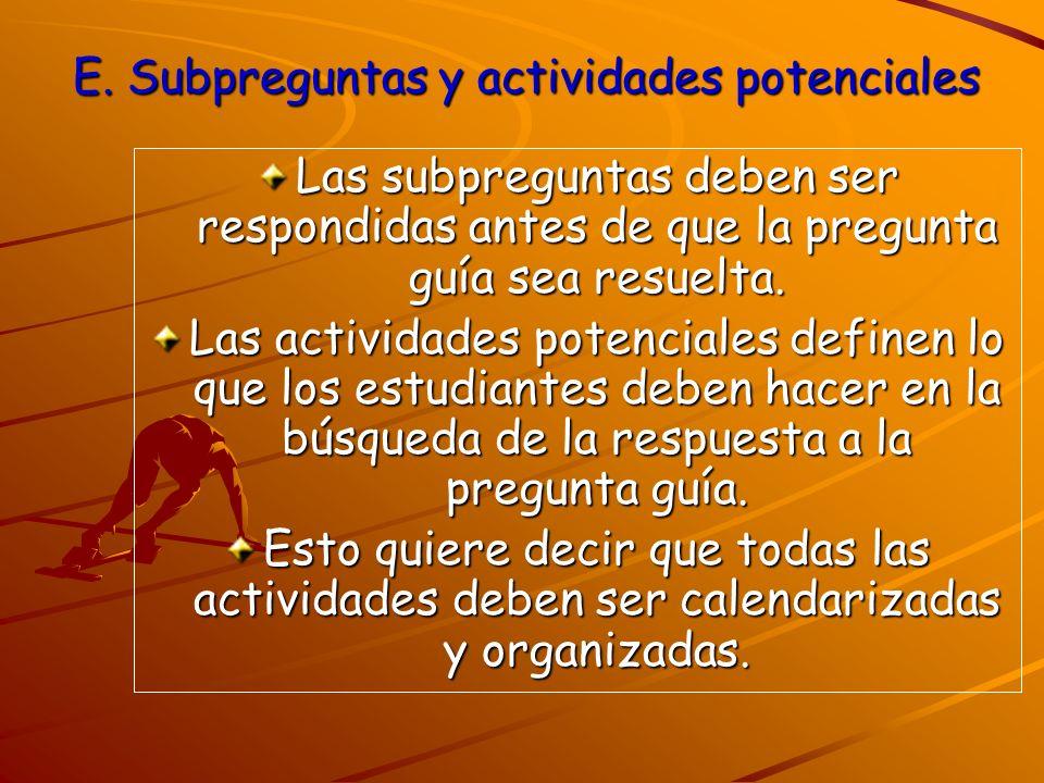 E. Subpreguntas y actividades potenciales