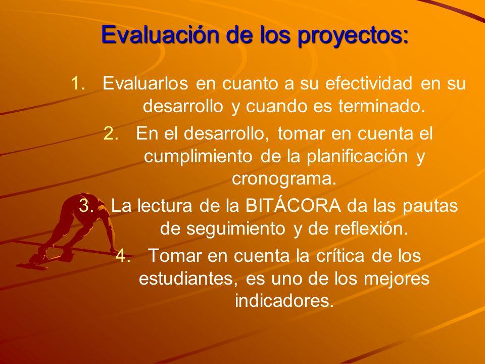 Evaluación de los proyectos: