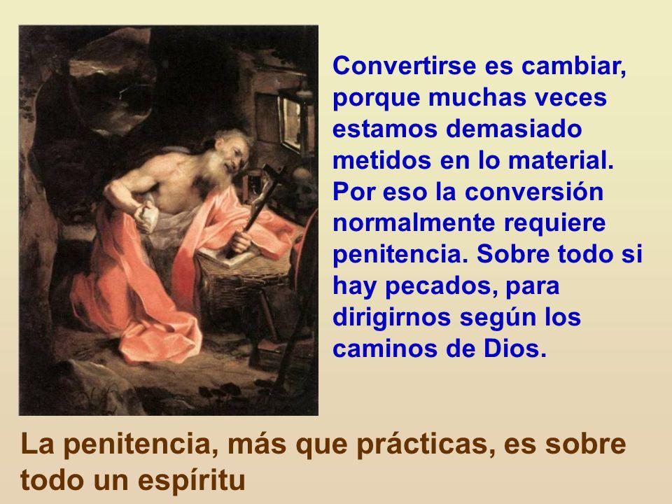 La penitencia, más que prácticas, es sobre todo un espíritu