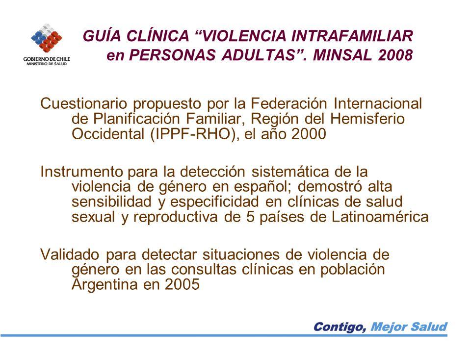 GUÍA CLÍNICA VIOLENCIA INTRAFAMILIAR en PERSONAS ADULTAS . MINSAL 2008