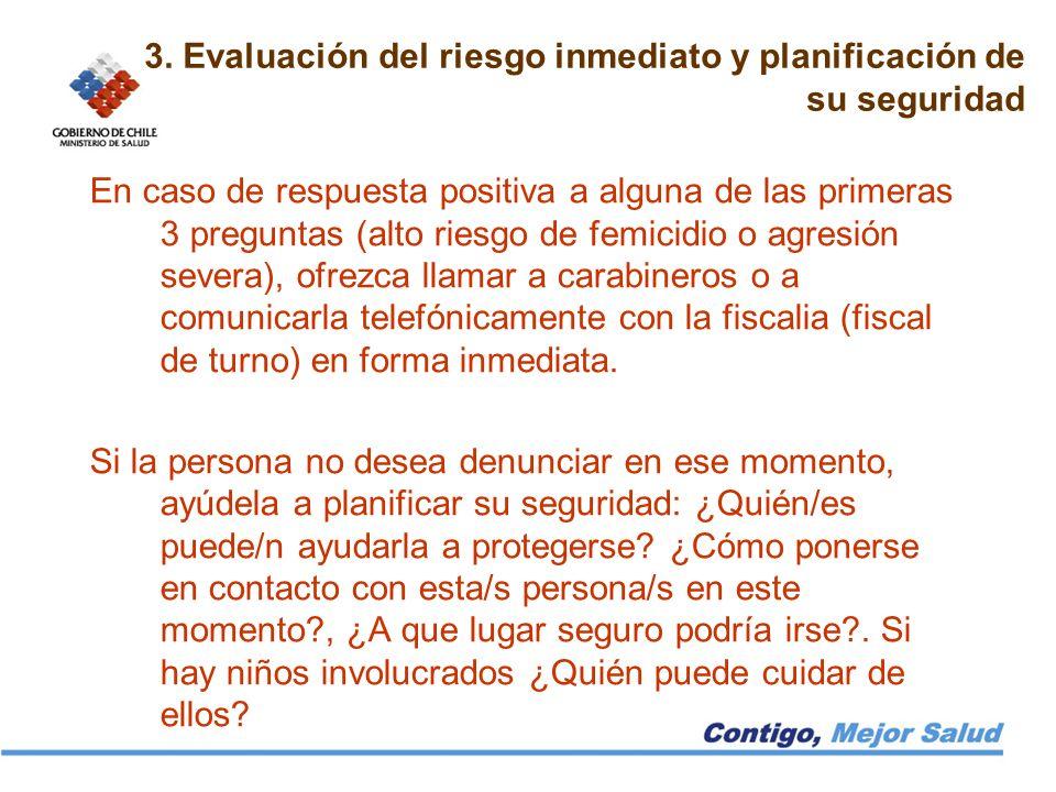 3. Evaluación del riesgo inmediato y planificación de su seguridad