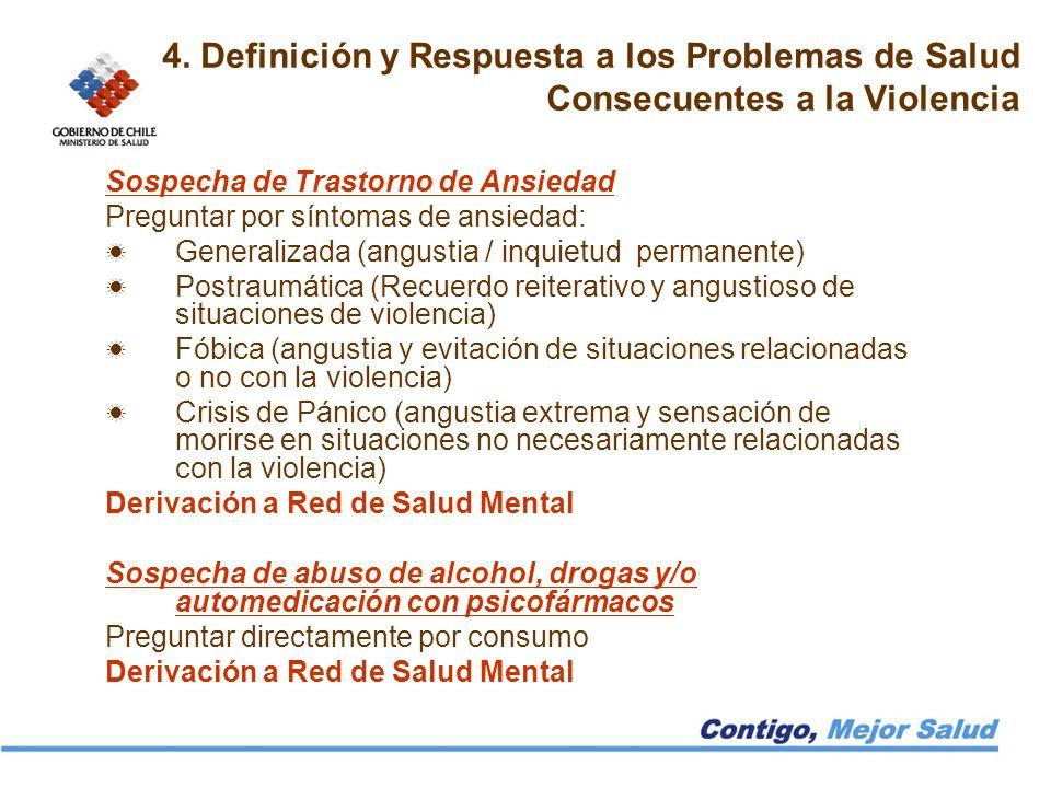4. Definición y Respuesta a los Problemas de Salud Consecuentes a la Violencia