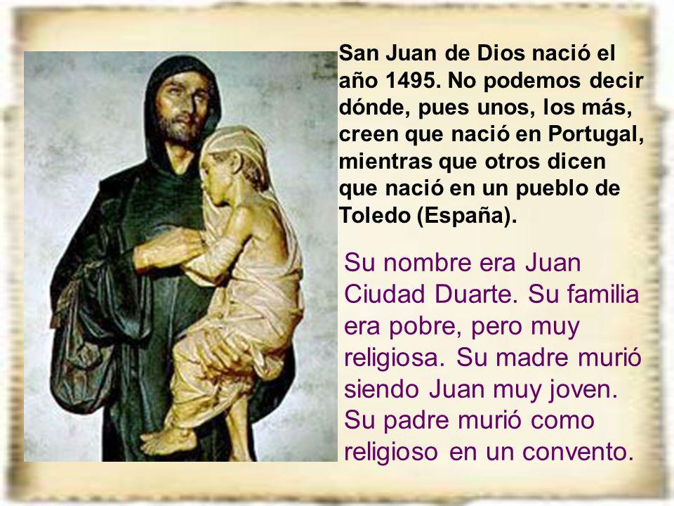 San Juan de Dios nació el año 1495
