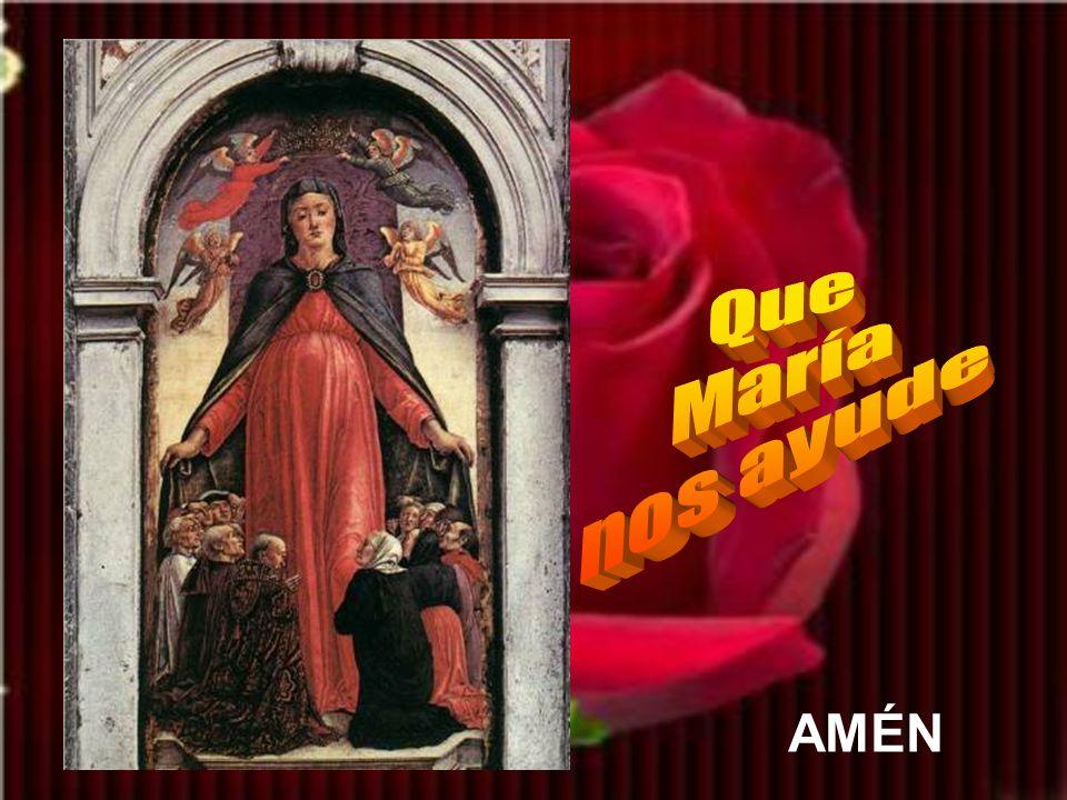 Que María nos ayude AMÉN