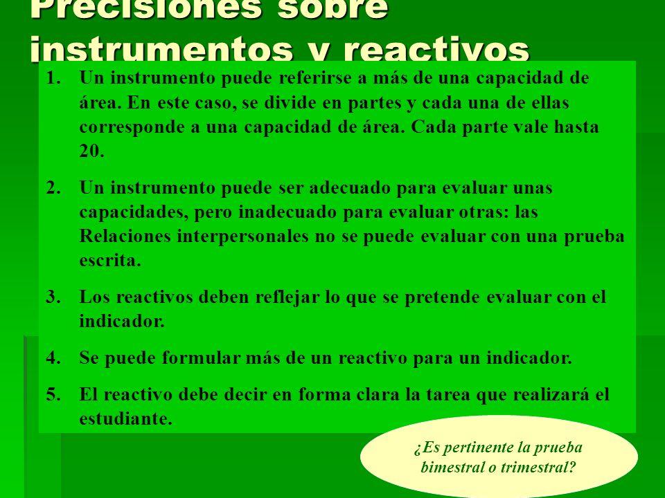 Precisiones sobre instrumentos y reactivos