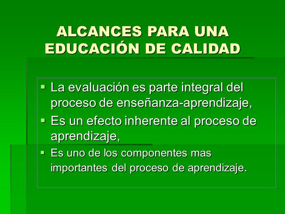 ALCANCES PARA UNA EDUCACIÓN DE CALIDAD
