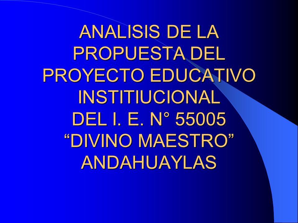ANALISIS DE LA PROPUESTA DEL PROYECTO EDUCATIVO INSTITIUCIONAL DEL I.