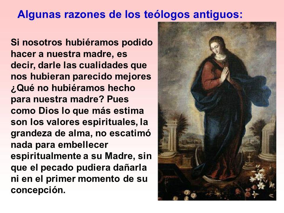 Algunas razones de los teólogos antiguos: