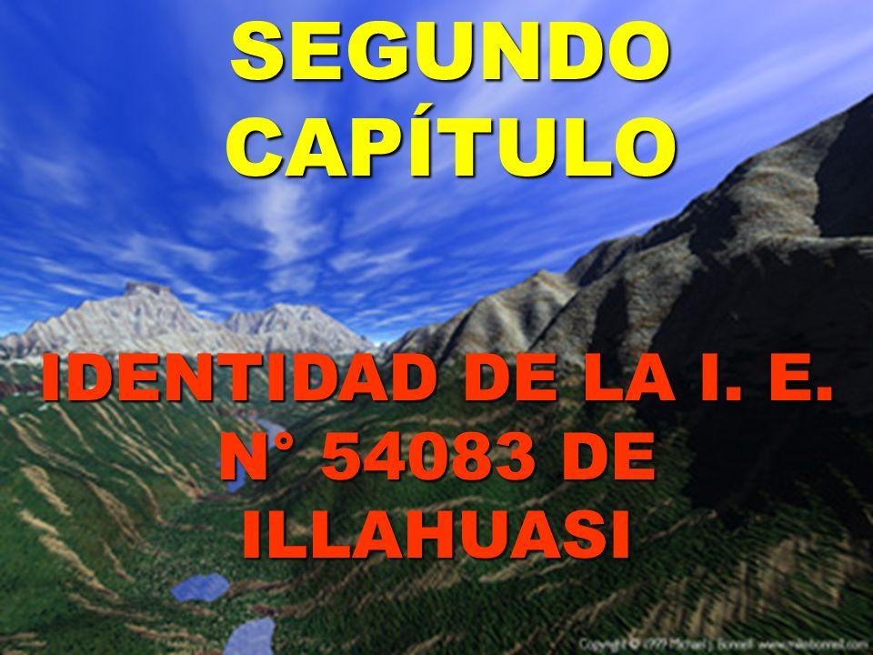 IDENTIDAD DE LA I. E. N° 54083 DE ILLAHUASI