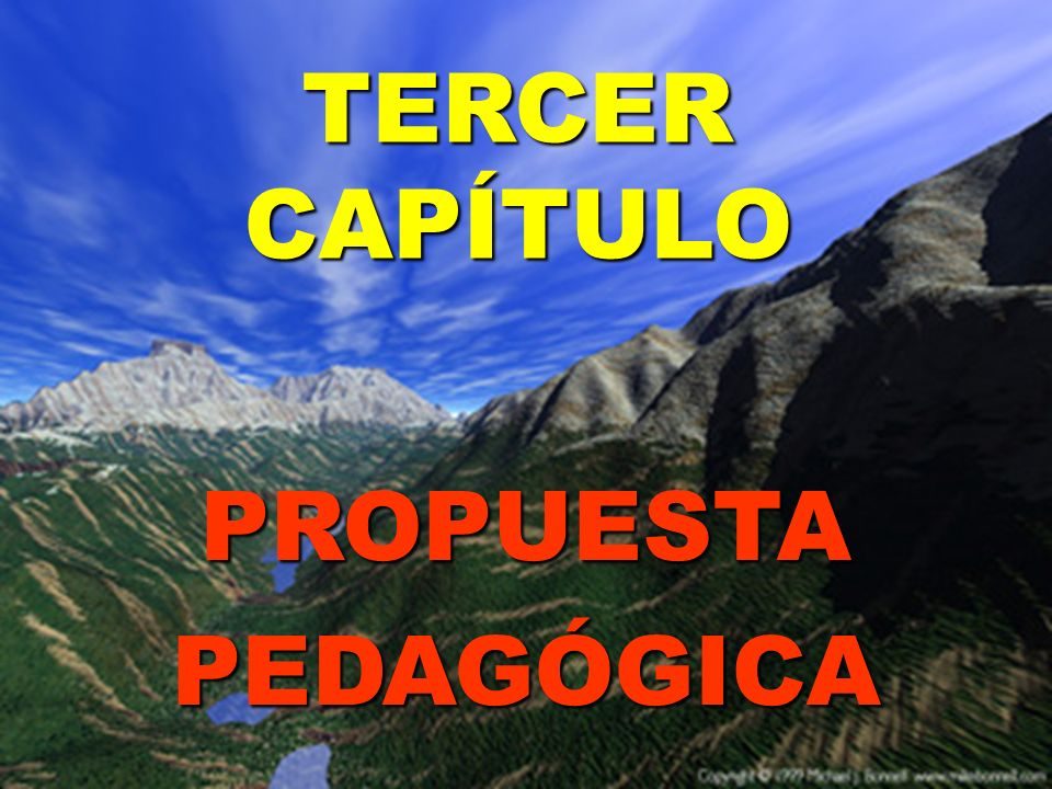 TERCER CAPÍTULO PROPUESTA PEDAGÓGICA