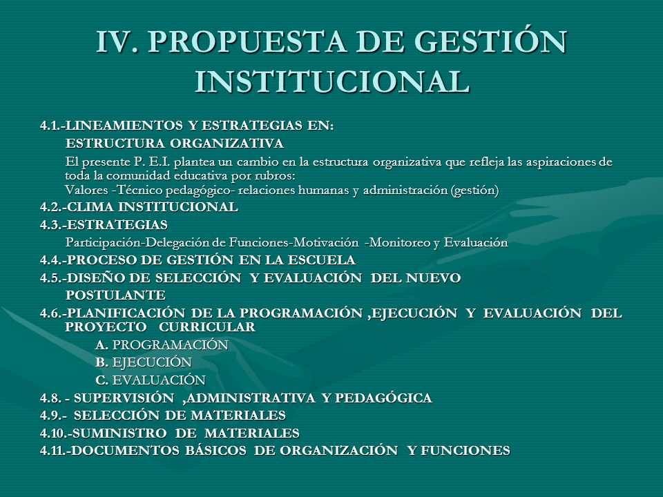 IV. PROPUESTA DE GESTIÓN INSTITUCIONAL