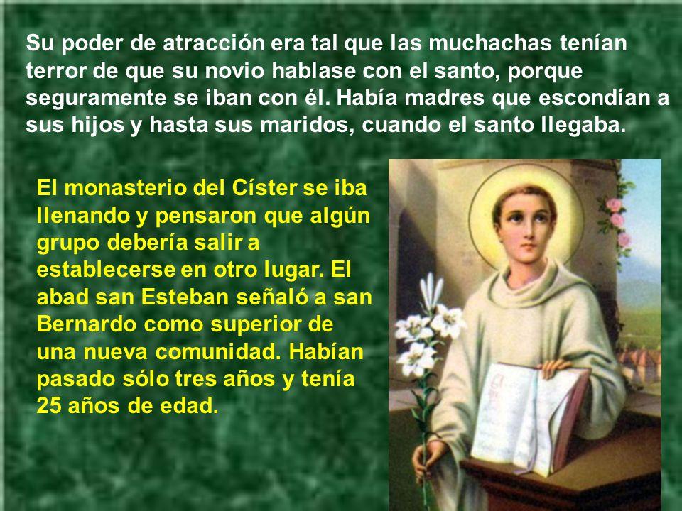 Su poder de atracción era tal que las muchachas tenían terror de que su novio hablase con el santo, porque seguramente se iban con él. Había madres que escondían a sus hijos y hasta sus maridos, cuando el santo llegaba.