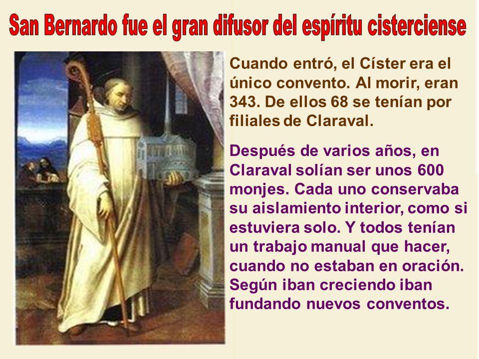 San Bernardo fue el gran difusor del espíritu cisterciense