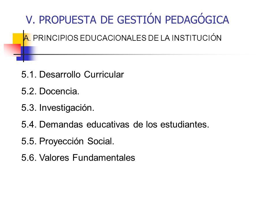 V. PROPUESTA DE GESTIÓN PEDAGÓGICA