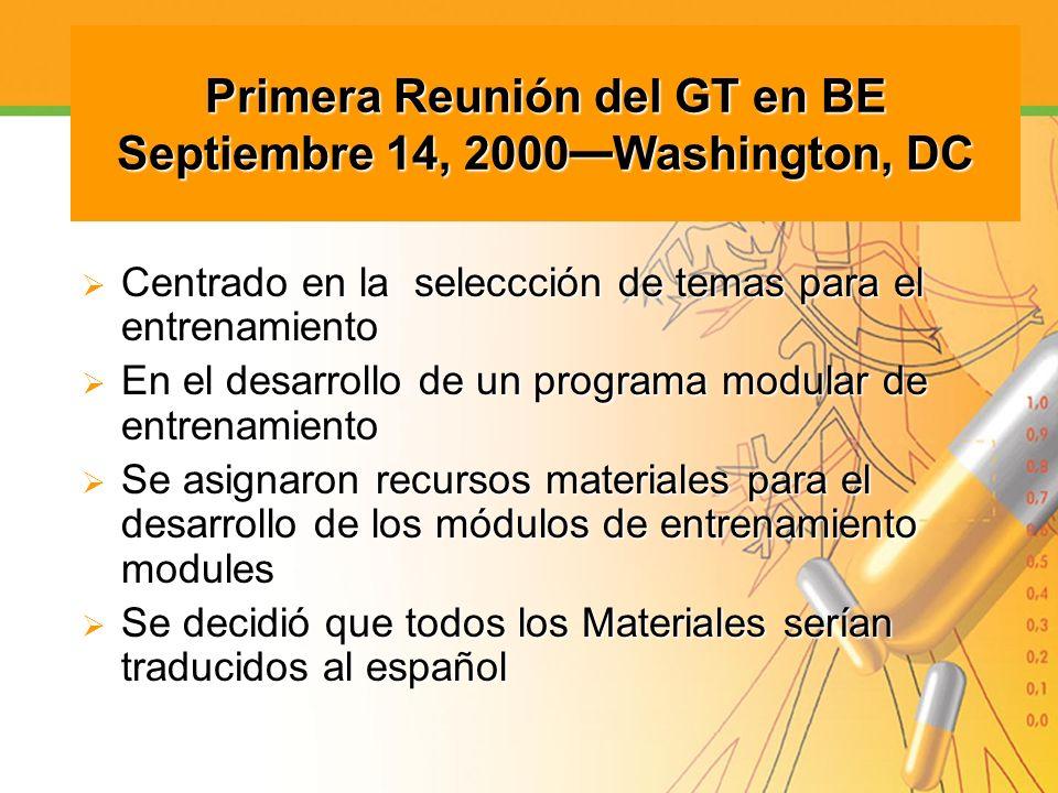 Primera Reunión del GT en BE Septiembre 14, 2000—Washington, DC