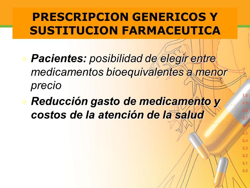 PRESCRIPCION GENERICOS Y SUSTITUCION FARMACEUTICA