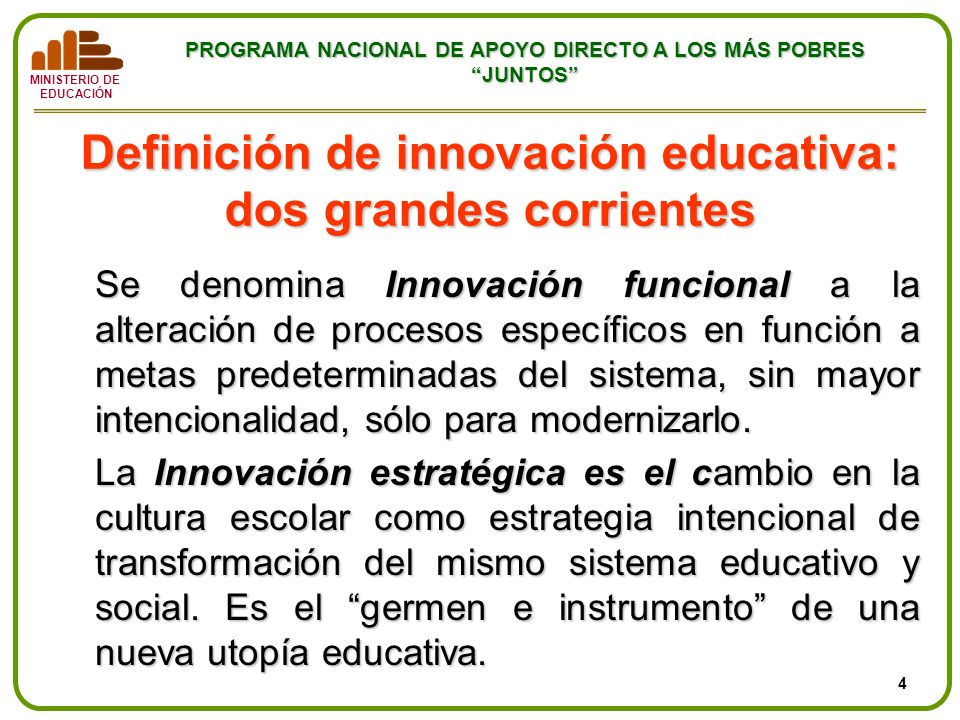 Definición de innovación educativa: dos grandes corrientes