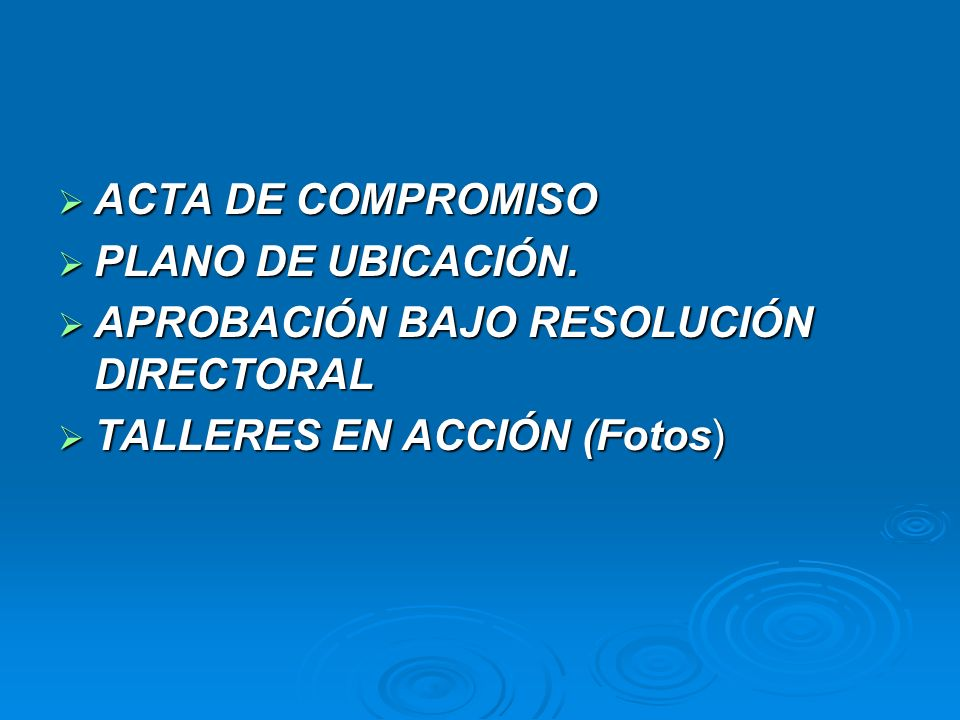 ACTA DE COMPROMISO PLANO DE UBICACIÓN. APROBACIÓN BAJO RESOLUCIÓN DIRECTORAL.