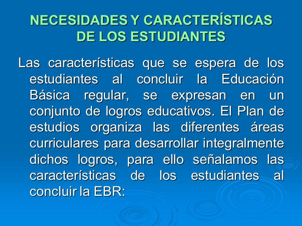 NECESIDADES Y CARACTERÍSTICAS DE LOS ESTUDIANTES
