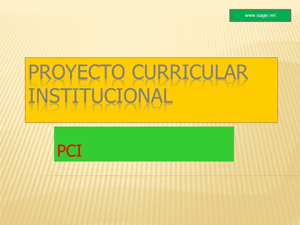 PROYECTO CURRICULAR INSTITUCIONAL