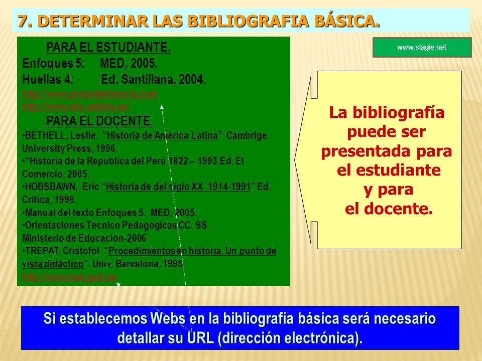 7. DETERMINAR LAS BIBLIOGRAFIA BÁSICA.